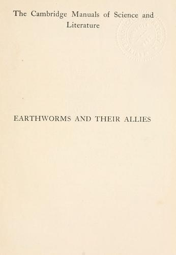 Earthworms and their allies by Frank E. Beddard