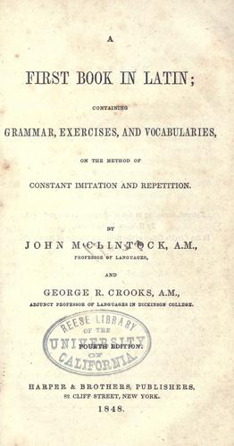 A first book in Latin by McClintock, John