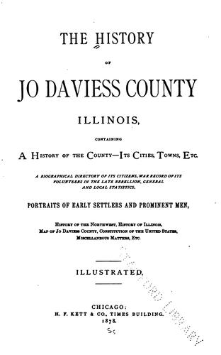 The History of Jo Daviess County, Illinois by