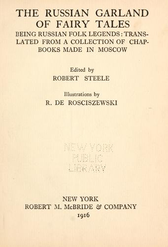The Russian garland of fairy tales by Steele, Robert