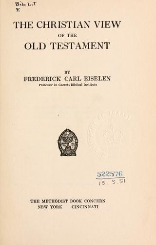 The Christian view of the Old Testament.