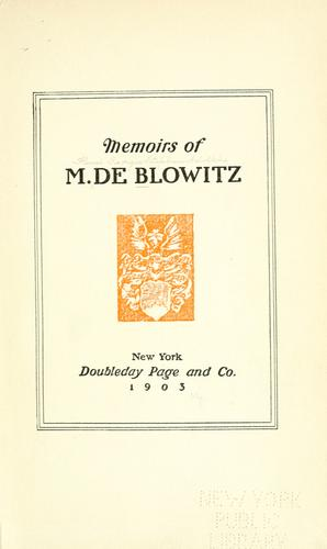 Memoirs of M. de Blowitz. by Henri Georges Stephane Adolphe Opper de Blowitz