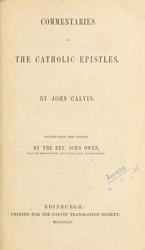 Commentaries on the Catholic Epistles by Jean Calvin
