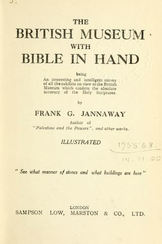The British Museum with Bible in hand by Frank G. Jannaway