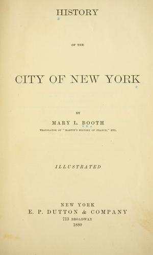 History of the city of New York by Mary Louise Booth