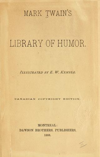 Mark Twain's Library of humor. by Mark Twain