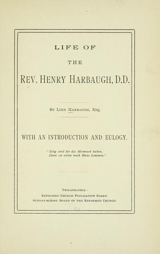 Life of the Rev. Henry Harbaugh, D.D.