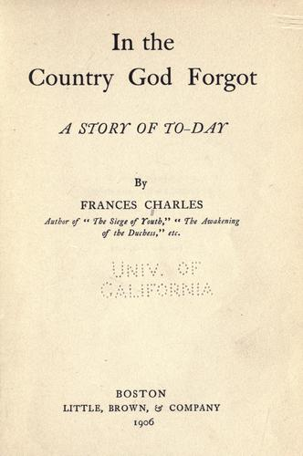 In the country God forgot by Fannie A. Charles