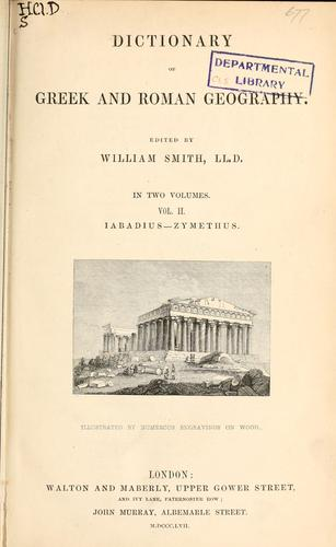 Dictionary of Greek and Roman geography by William Smith