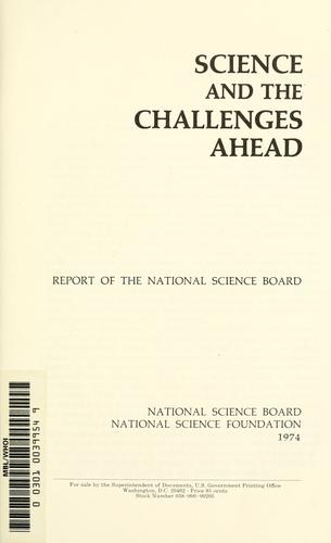 Science and the challenges ahead by National Science Board (U.S.)