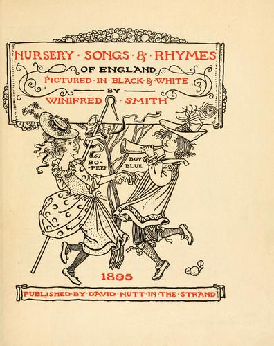 Nursery songs & rhymes of England by Smith, Winifred.