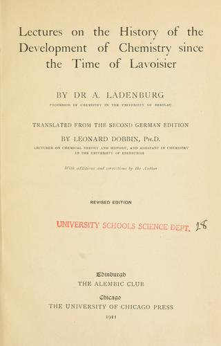 Lectures on the history of the development of chemistry by Ladenburg, Albert