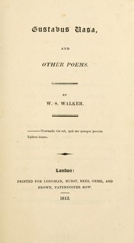 Gustavus Vasa, and other poems.