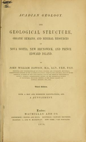 Acadian geology by John William Dawson
