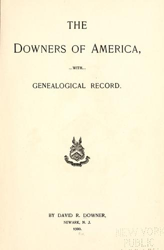 The Downers of America by David R. Downer