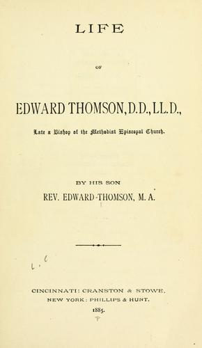Life of Edward Thomson, D.D., LL.D by Thomson, Edward