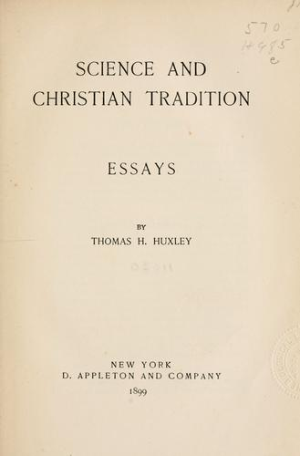 Science and Christian tradition by Thomas Henry Huxley