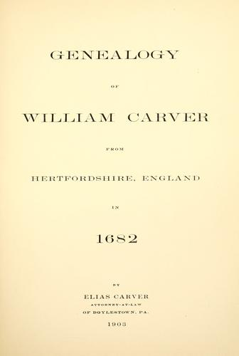Genealogy of William Carver from Hertfordshire, England, in 1682